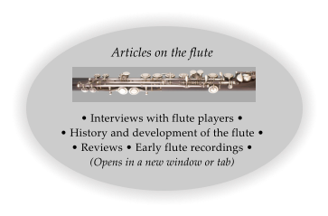 Articles on the flute � Interviews with flute players � � History and development of the flute � � Reviews � Early flute recordings � (Opens in a new window or tab)